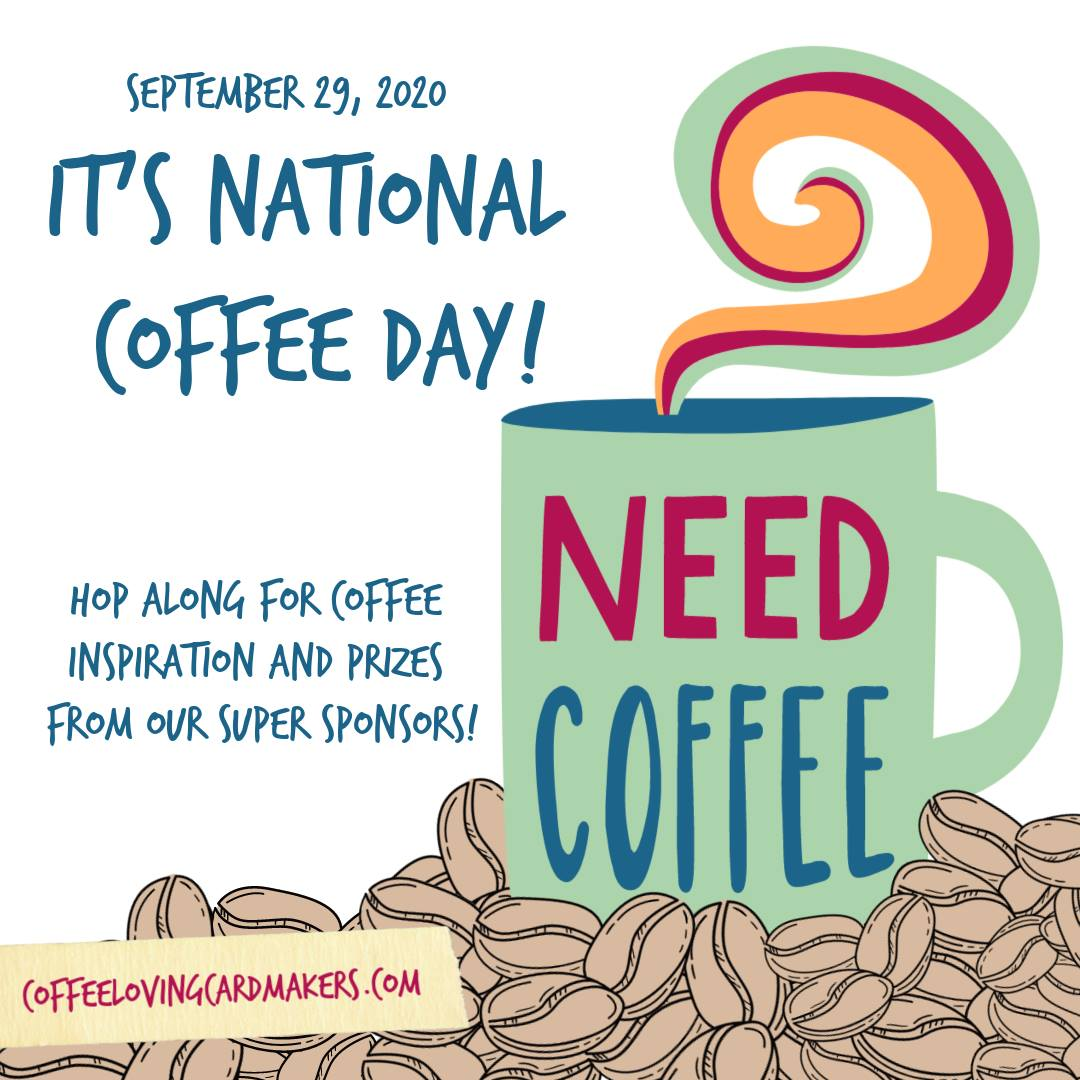 2020 National Coffee Day Blog Hop