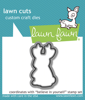Lawn Fawn Lawn Cuts - Believe in Yourself
