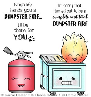 DUMPSTER FIRE- CLEAR STAMP